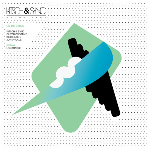 Kitsch & Sync & Oliver Osborne - 'On The Cards' EP