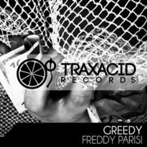 Freddy Parisi - Greedy (Original Mix)