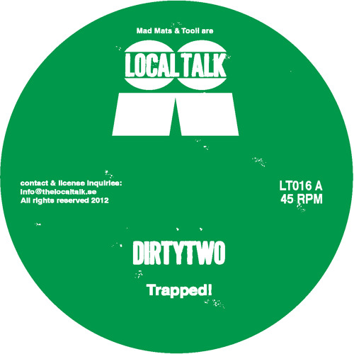 Dirtytwo - Trapped! (LT016, Side A)