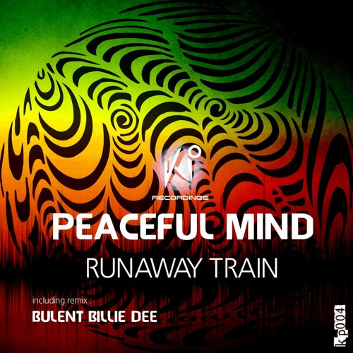 Peaceful Mind - Runaway Train (Original Mix) Preview