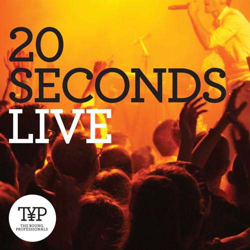 20 Seconds - Live