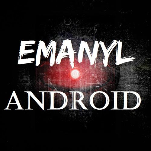 EMANYL - Android (Original Mix) [Teaser]