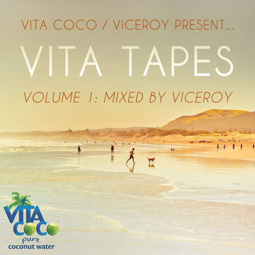 Vita Tapes Vol. 1 Mixed by Viceroy
