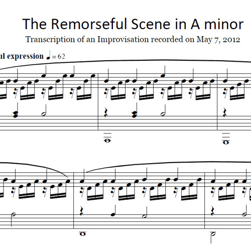 2012-05-07 No. 10 'The Remorseful Scene' in A minor (Sheet Music Now Available!)