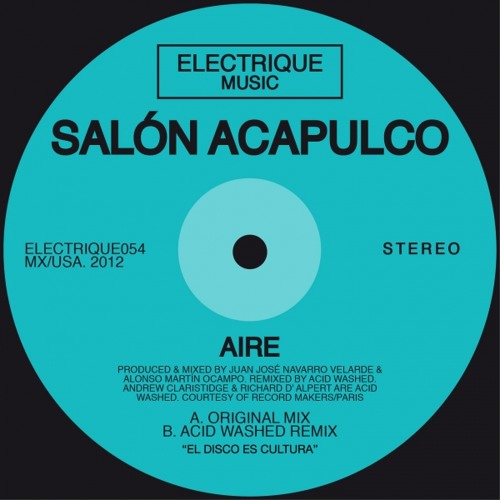 Salon Acapulco - Aire (Acid Washed Remix)