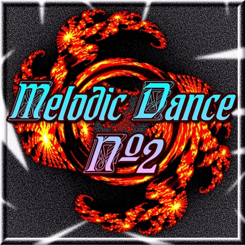 Melodic Dance