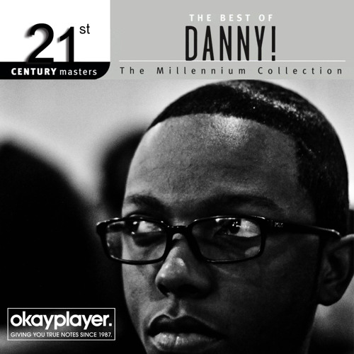 "Danny! ""The Best Of Danny!"" Mixtape"