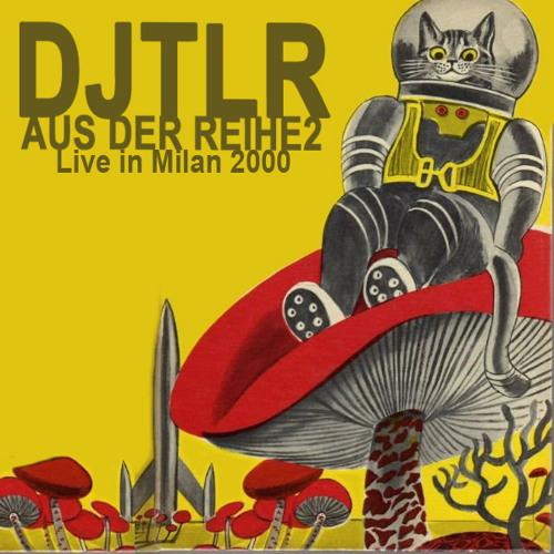 DJ TLR - Aus der Reihe 2 - Live In Milan, 2000