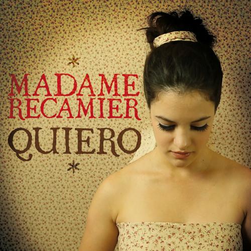 MADAME RÉCAMIER - QUIERO