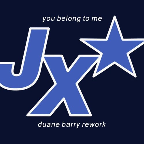 JX - You Belong To Me (Duane Barry Rework) **FREE DOWNLOAD**