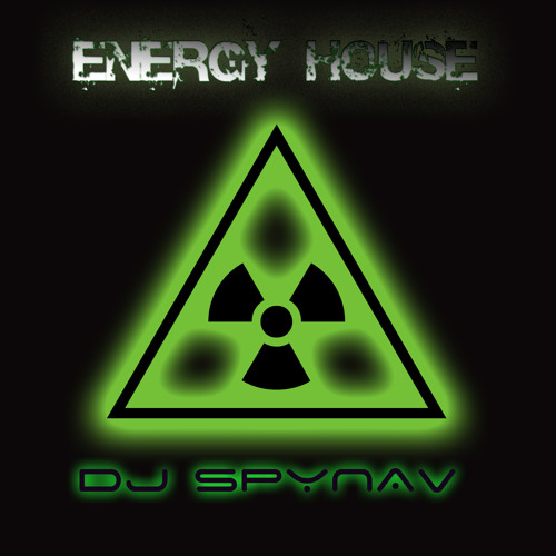 ENERGY HOUSE by DJ SPYNAV
