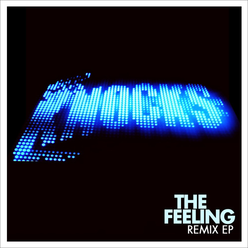 The Feeling Remix EP