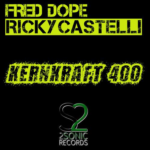 Fred Dope & Ricky Castelli - Kernkraft 400 (Zombie Nation)(Preview)