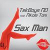TekBoys ND ft. Nikola Toni - Sax Man (Original Mix) [UrbanVibe Records] OUT NOW ON BEATPORT