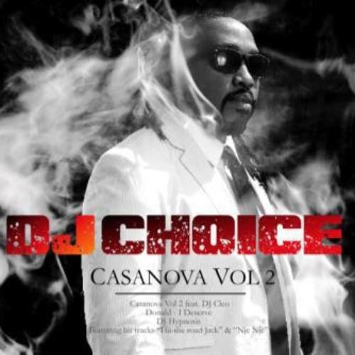 DJ CHOICE ft  Decency & fortee - Teacher(CASANOVA VOL 2)