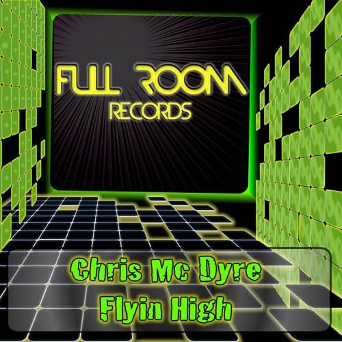 Chris Mc Dyre - Flyin High (Original Mix) [Out Now]