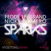 Fedde Le Grand & Nicky Romero feat. Matthew Koma - Sparks (Vicetone Remix)