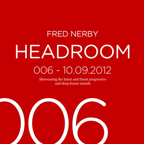 Headroom Episode 006 - Progressive House Session