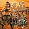 Go To War (Feat. Waka Flocka)   Clean