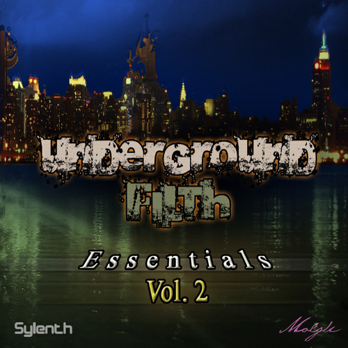 Underground Filth Essentials Vol 2 - MP3 DEMO - Sylenth Soundet - OUT NOW!
