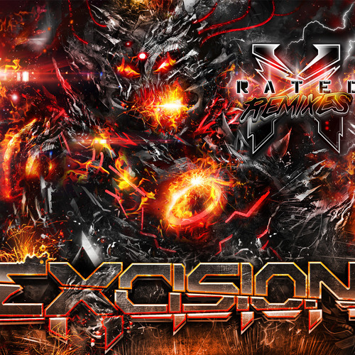 Excision - X Rated (Space Laces Remix)