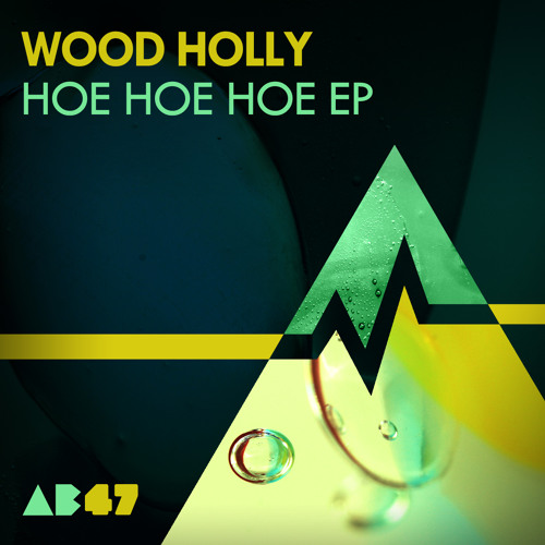 Wood Holly - Hoe Hoe Hoe EP