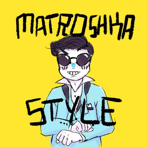 Matryoshka Style