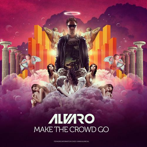 Alvaro - Make the Crowd Go (Kama Sun Remake)