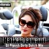 Download Halkat Jawani - (Dirty Dutch Mix) - [DJ Piyush Baroda] Preview Mp3
