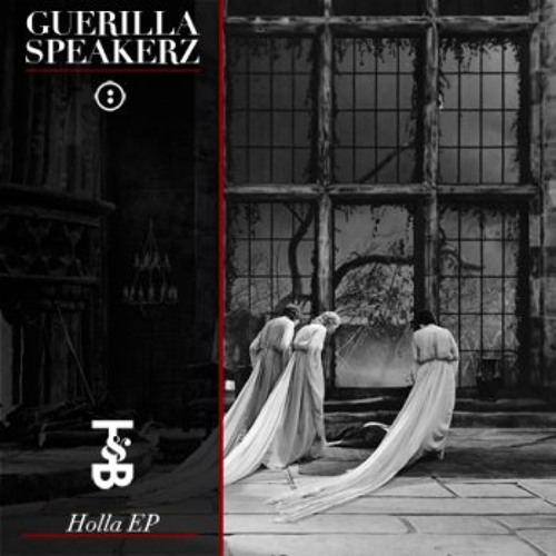 Guerilla Speakerz - HOLLA EP - Out NOW on Trouble & Bass