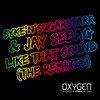 Syke'n'Sugarstarr Feat Jay Sebag - Like That Sound (DubVision Remix)