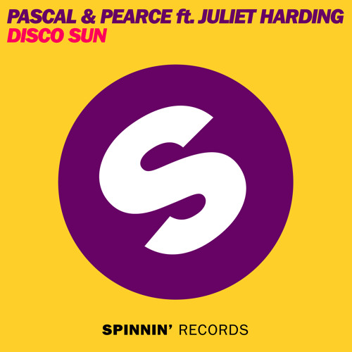 Pascal & Pearce Featuring Juliet Harding - Disco Sun (DubVision Mix)