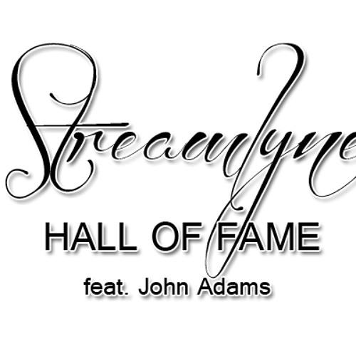 Streamlyne feat. John Adams - Hall Of Fame