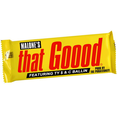 "Glasses Malone feat. TY$-""That Good"" (Dirty) mp3. (Blueprint Promotions)"