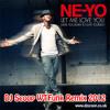 Ne-Yo - Let Me Love You (DJ Scoop WTFunk Remix 2012) (Radio Edit) (FREE DOWNLOAD!)