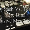 Dj Sash Vs Tezz-- Tere Bina Xclusive Mix 2012