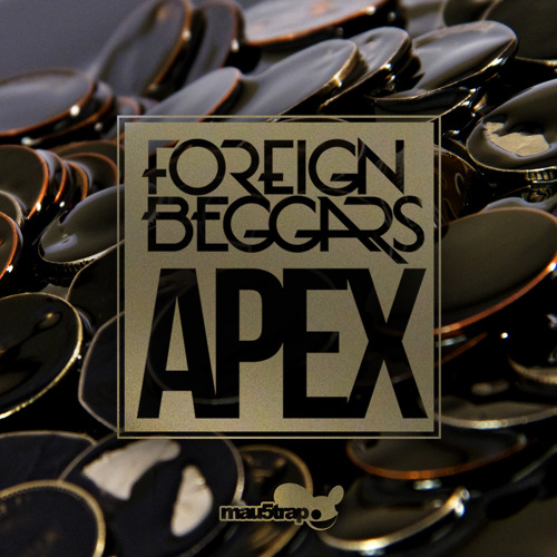 Foreign Beggars - Apex | Produced by Knife Party