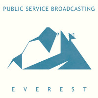 Public Service Broadcasting - Everest