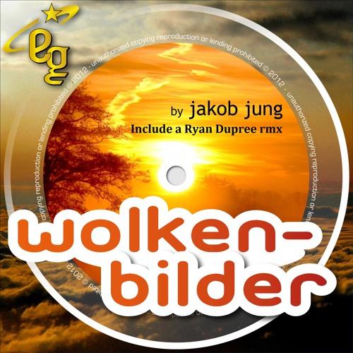 Jakob Jung - Wolkenbilder - Ryan Dupree remix 123Bpm short cut OUT NOW
