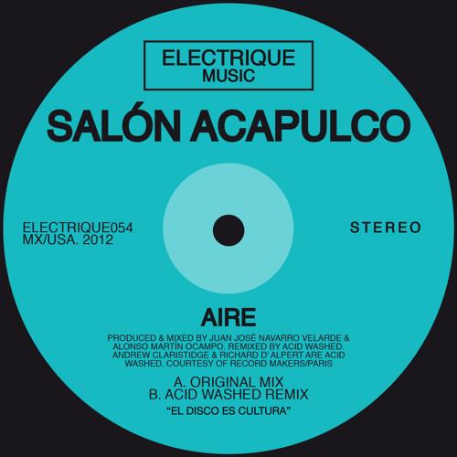 Salon Acapulco - Aire (Acid Washed Remix)