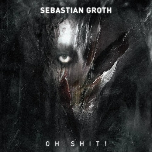 Sebastian Groth - Oh Shit ( Drumloch Rmx ) [ SHOUT RECORDS ]