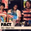 FACT PT Mix 062: Black Dice