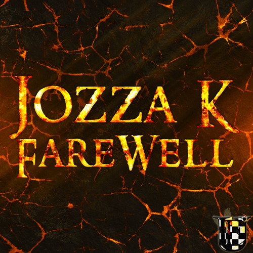 Jozza K- Farewell (Explicit Version)