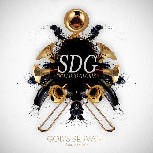 "God's Servant ""SDG (Soli Deo Gloria) (feat. S.O.)"""