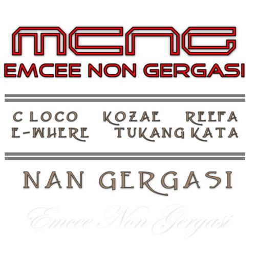 Emcee Non Gergasi - ( Nan Gergasi )