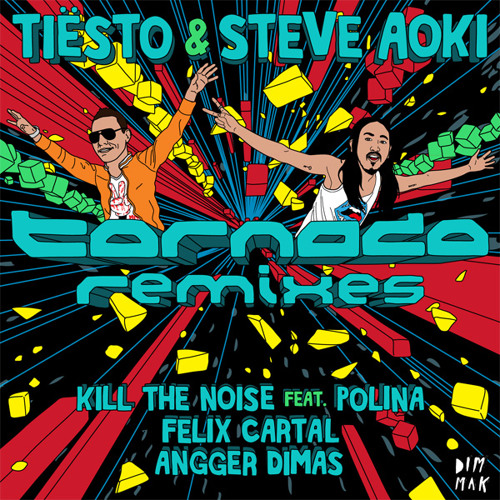 Tiesto & Steve Aoki - Tornado (Kill The Noise Remix ft. Polina)