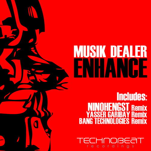 Musik Dealer - Enhance (NinoHengst Remix) PREVIEW
