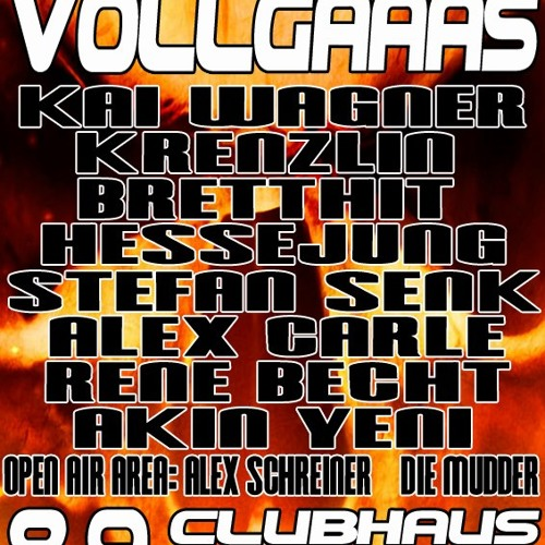 De Hessejung @ Vollgaaas Kai Wagners Birthday 08.09.2012