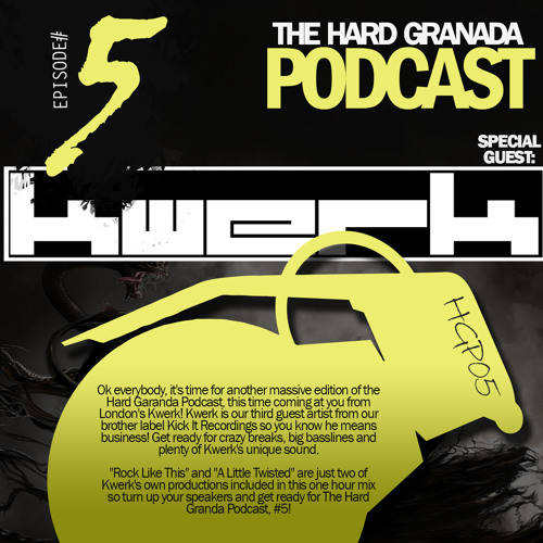 FREE DL - KWeRK Breaks Mix - Hard Granada Podcast - HGP05