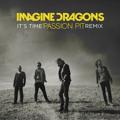 Imagine Dragons It's Time (Passion Pit Remix) Artwork